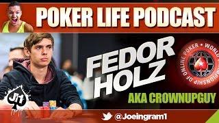 Guest: CrownUpGuy aka Fedor Holz #2 : Poker Life Podcast