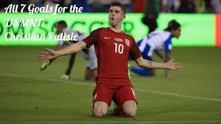 All 7 Goals for the USMNT ● Christian Pulisic ● 2016-2017