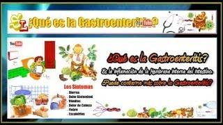 ¿Qué es la Gastroenteritis? Virus Estomacal, Infección de Estómago, Las Causas y los Síntomas