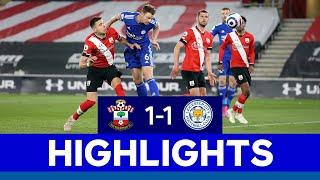 Jonny Evans Goal Earns Foxes St. Mary's Point   Southampton 1 Leicester City 1   2020/21