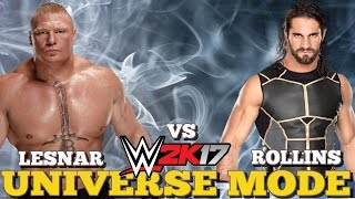 WWE 2K17 Universe Mode Ep #8: NEW WWE CHAMPION ADDRESSES THE ROSTER, BROCK LESNAR VS SETH ROLLINS