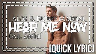 Baixar [Quick Lyric] Alok & Bruno Martini - Hear Me Now (feat. Zeeba)