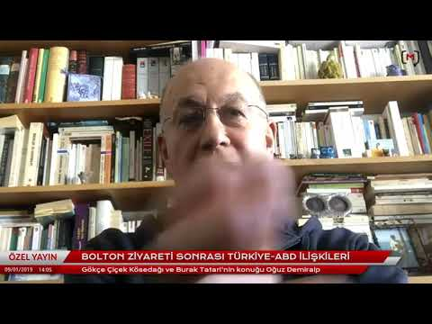 Bolton ziyareti sonrası Türkiye-ABD ilişkileri Konuk: Oğuz Demiralp