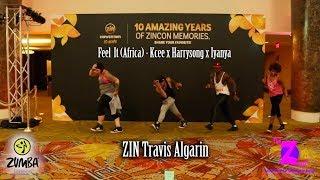Feel It(Africa) - [Zumba Fitness] - Travis Algarin