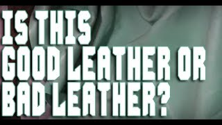 How to identify Quality Leather