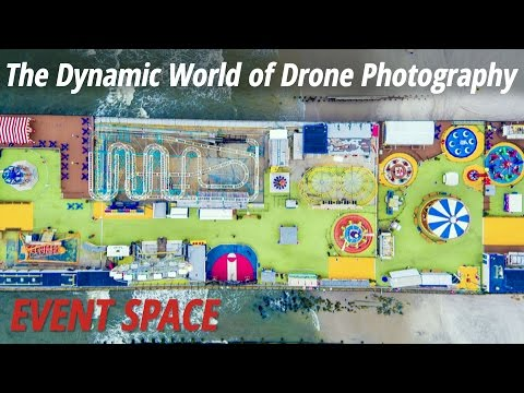 The Dynamic World of Drone Photography: Full Version