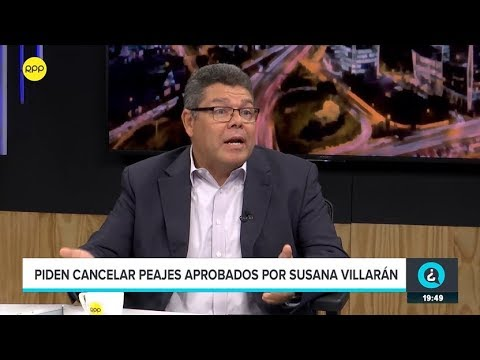 Piden cancelar peajes aprobados por Susana Villarán