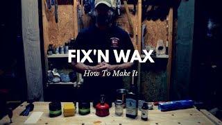 Fix'n Wax