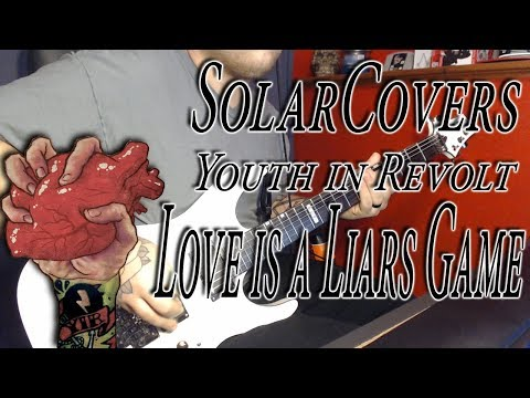 Youth in revolt | Love Is A Liar's Game | Guitar Cover