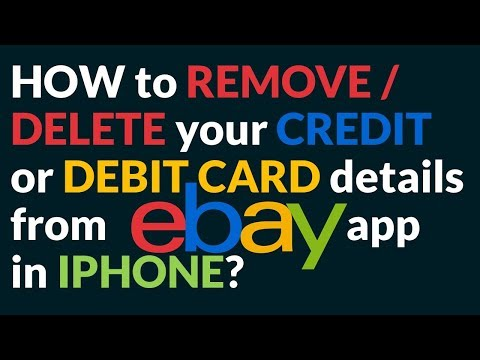 How To Remove Delete Your Credit Debit Card Details From Ebay App In Iphone Youtube