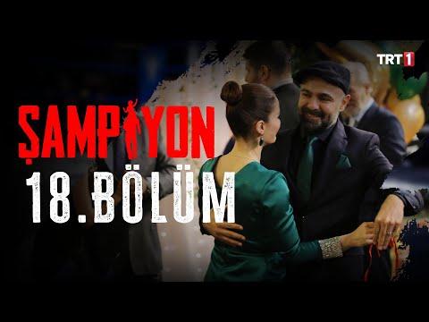 Şampiyon 18. Bölüm