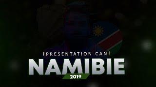 PRESENTATION NAMIBIE ET LISTE OFFICIELLE DES BRAVE WARRIORS - CAN 2019