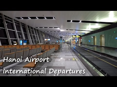 Walking around Hanoi Airport International Departures