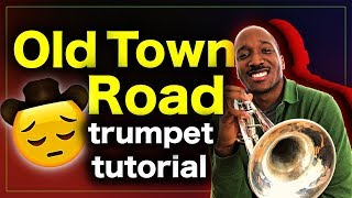 How to play Old Town Road on Trumpet