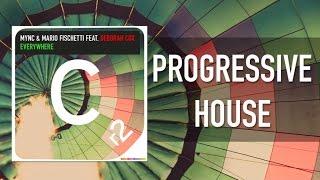 MYNC & Mario Fischetti Ft. Deborah Cox - Everywhere - Original Mix