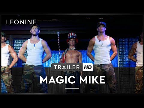 MAGIC MIKE | Trailer | Deutsch