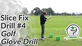 Cure Your Golf Slice Drill 4 - Golf Glove Drill
