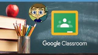 The New Google Classroom   Full Tutorial