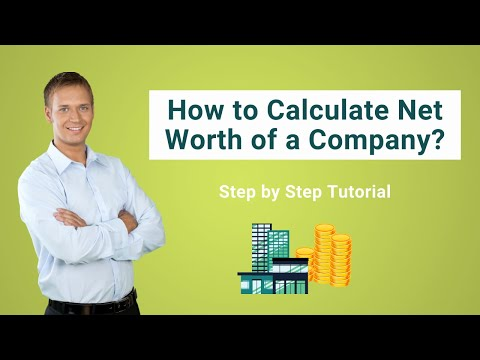 How To Calculate Net Worth Of A Company? | Definition | Top Example