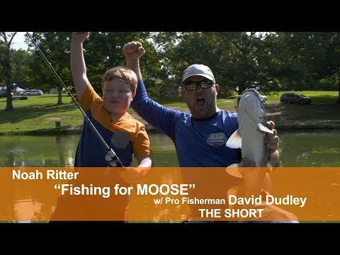 "Noah Ritter ""Fishing for Moose"" with Pro Fisherman David Dudley - The Short"
