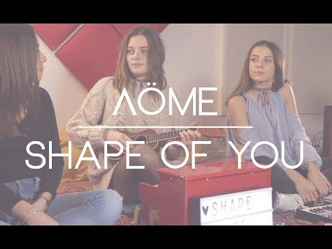 Ed Sheeran - Shape Of You - Cover by Aöme