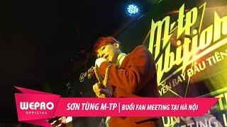 Sơn Tùng M-TP | Buổi Fan Meeting Tại Hà Nội