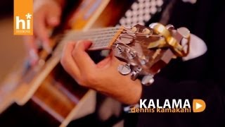 Dennis Kamakahi - Kalama (HiSessions.com Acoustic Live!)