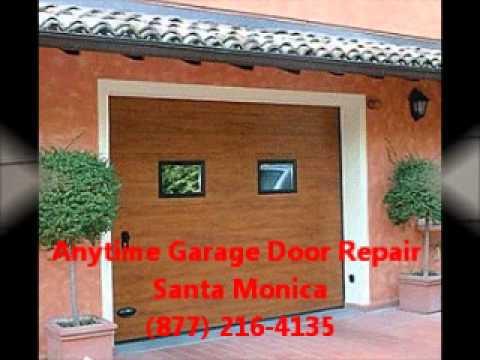 Anytime Garage Door Repair Santa Monica (877) 216 4135