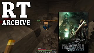 RTGame Archive: Final Fantasy VII Remake [3] & Minecraft