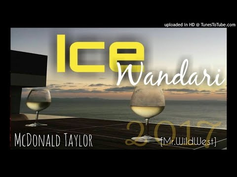 Ice Wandari - McDonald Taylor [PNG Latest Music 2017]