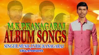NEW TAMIL SONGS M.K.P.KANAGARAJ ALBUM SONGS