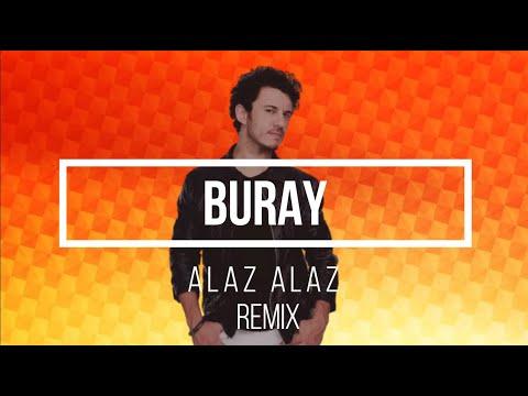 Buray - Alaz Alaz ( Murat Yaran Remix )