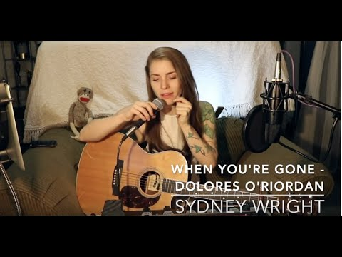 Sydney Wright - 'When You're Gone' by Dolores O'Riordan (The Cranberries)
