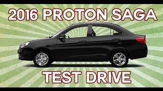 2016 Proton Saga Test Drive