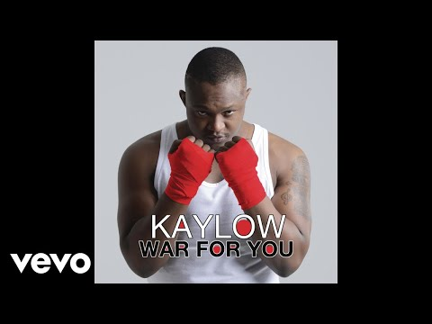 Kaylow - War For You