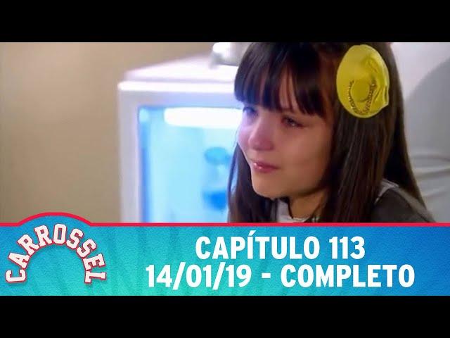 Carrossel | Capítulo 113 - 14/01/19 - completo