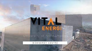 VITAL ENERGi - UON BioEnergy Centre