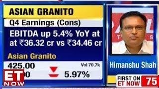Himanshu Shah On Asian Granito's Q4 Earnings