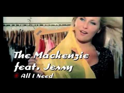The Mackenzie feat. Jessy - All I Need