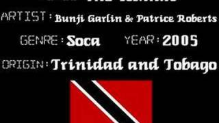 Bunji Garlin & Patrice Roberts - The Islands - Soca Music