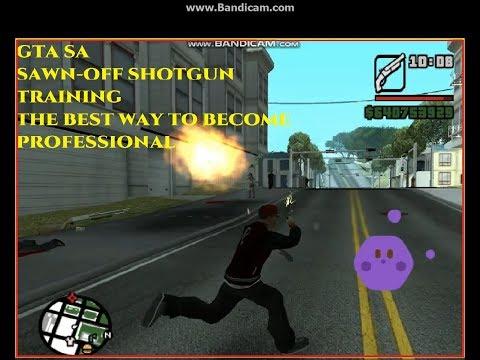 GTA SA SAWN OFF SHOTGUN TRAINING