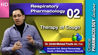Respiratory Pharmacology -02- Therapy of cough