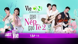 #11 Gạo Nếp Gạo Tẻ Phần 2 | Phim gia đình Việt 2020
