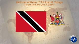 Trinidad & Tobago National Anthem