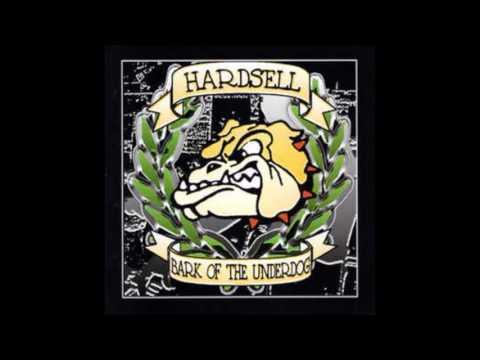Hardsell - Bark Of The Underdog (Full album)
