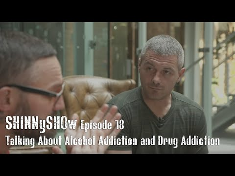 SHINNySHOw Episodes | 18 Talking About Alcohol Addiction and Drug Addiction