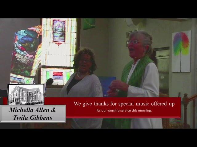 Special Music   A Song of Praise   Twila Gibbens & Michella Allen
