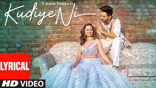 LYRICAL Kudiye Ni Song Feat. Aparshakti Khurana & Sargun Mehta Neeti Mohan New Song ...