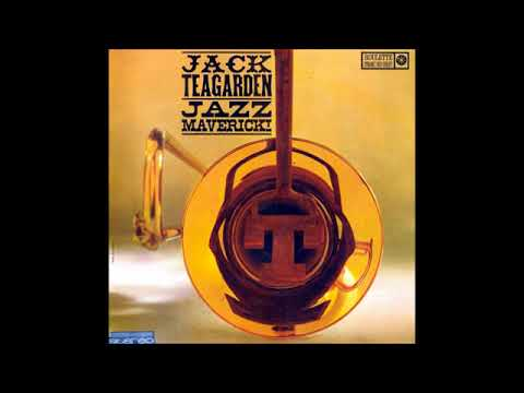 Jack Teagarden  - Jazz Maverick ( Full Album )