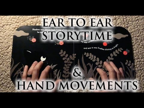 Whisper Ear To Ear Story Time Calm & Slow Hand Movements - Relaxing Male ASMR